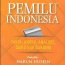 PEMILU INDONESIA: FAKTA, ANGKA, ANALISIS, DAN STUDI BANDING