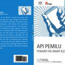 API Pemilu : TOWARD THE SMART ELECTION (English Version)